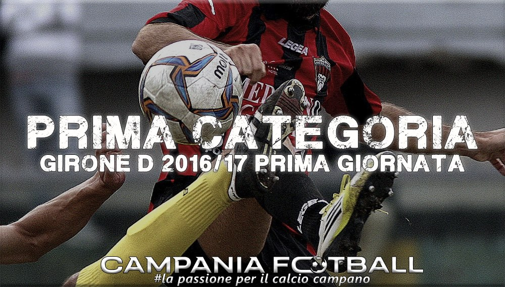 1^CATEGORIA GIRONE D, 1^GIORNATA: RISULTATI FINALI E CLASSIFICA