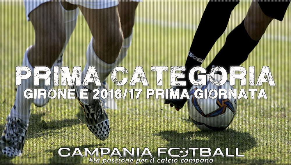 Prima Categoria Girone E: elenco squadre e prima giornata