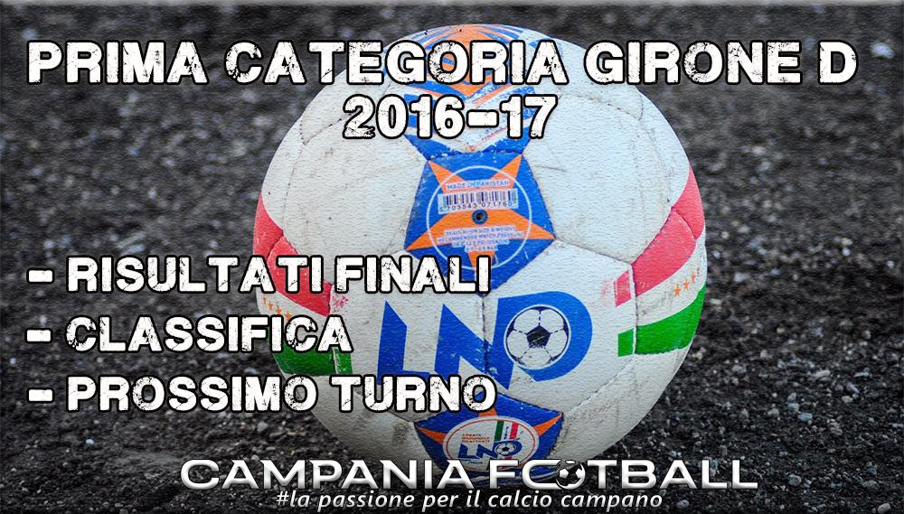 1^CATEGORIA GIRONE D, 19^GIORNATA: RISULTATI FINALI, CLASSIFICA E PROSSIMO TURNO