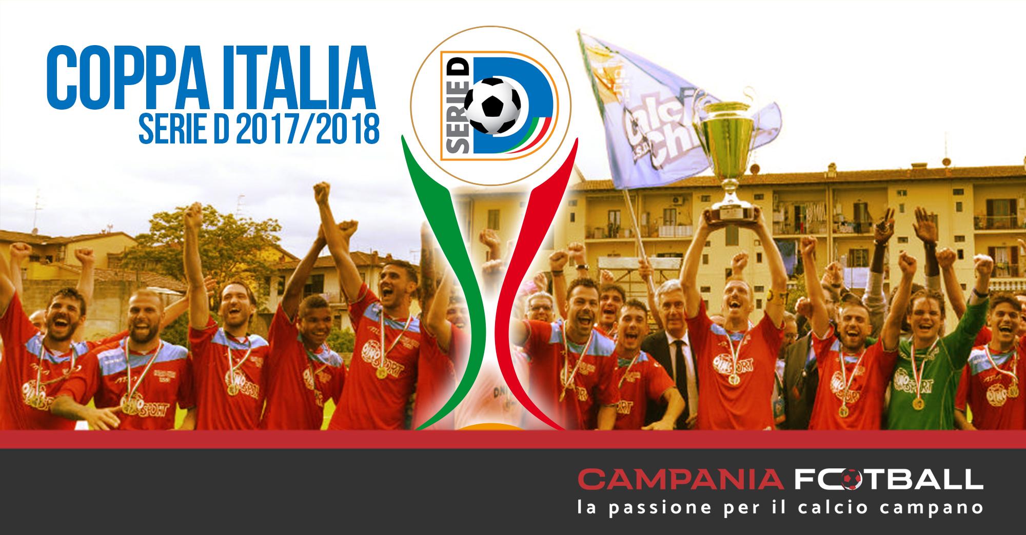 Coppa Italia Serie D 2017/18, preliminari: variazioni orari gare squadre campane