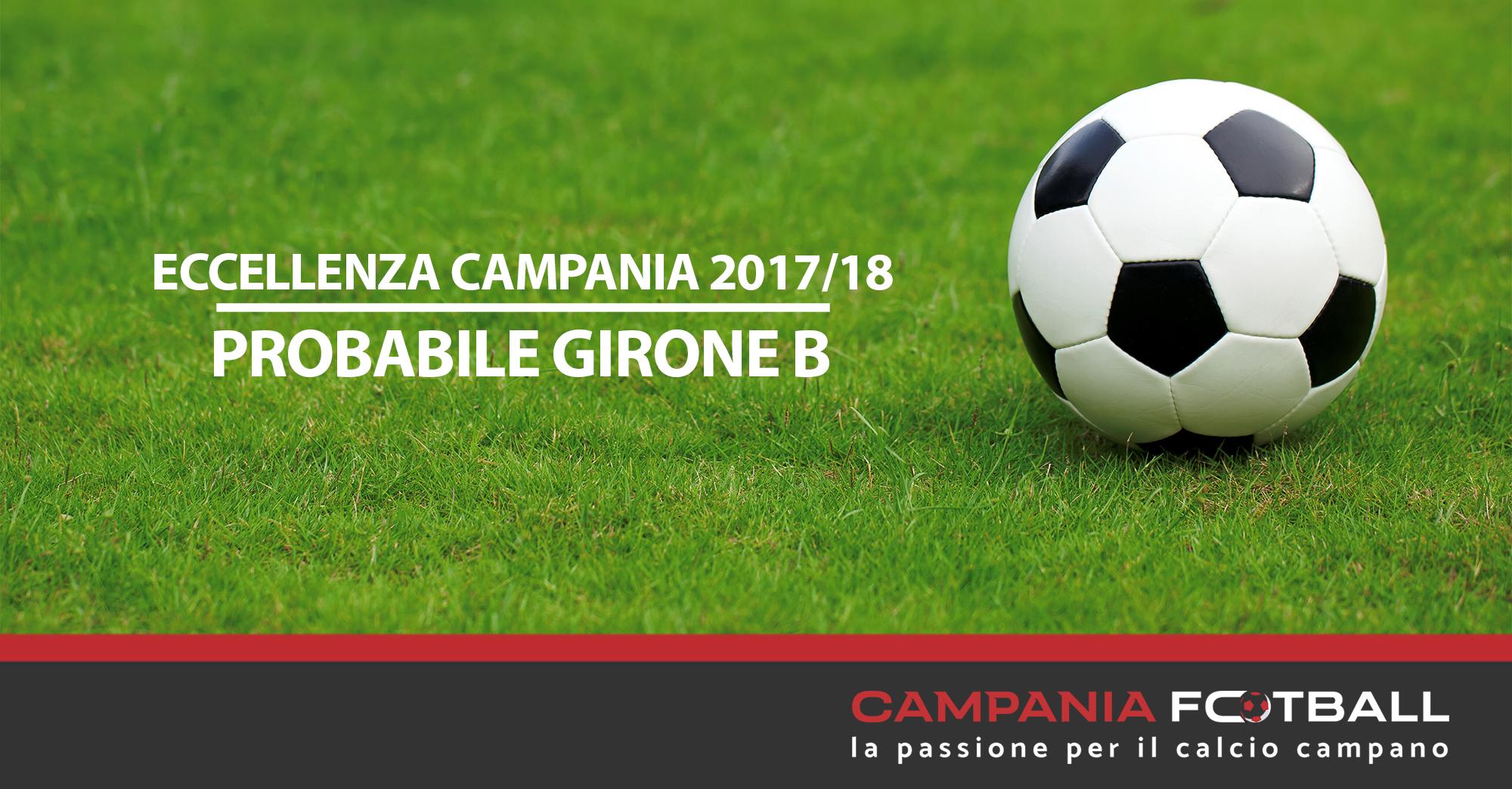 Eccellenza Regionale Campania 2017/18: ecco il probabile girone B