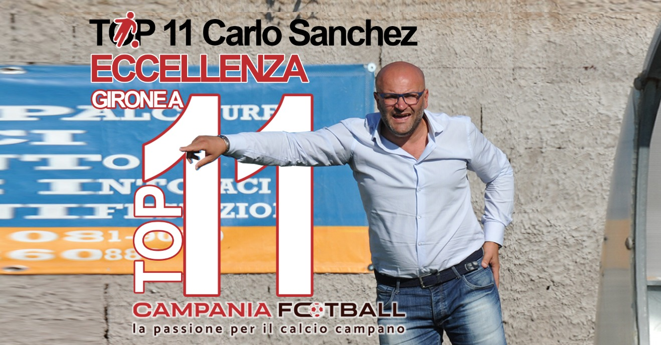 TOP 11 ECCELLENZA GIRONE A | Carlo Sanchez per la 5ª Giornata premia…