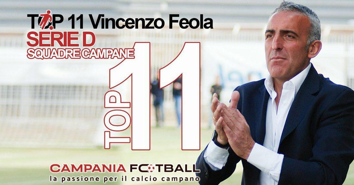 La Top 11 di Serie D delle squadre campane: i migliori 11 secondo Enzo Feola