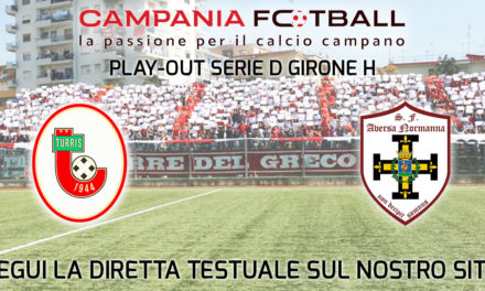LIVE | Play-Out Serie D Girone H: Turris – Aversa Normanna