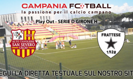 LIVE | Serie D Girone H, Play Out: San Severo-Frattese