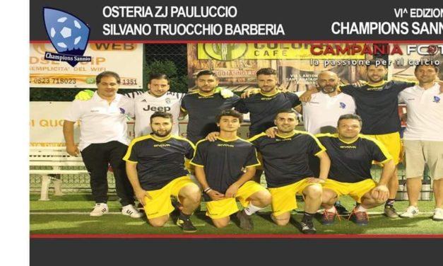 CHAMPIONS SANNIO | Osteria Zj Pauluccio Silvano Truocchio Barberia domina e approda in semifinale