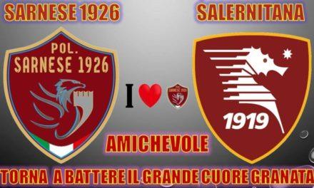 UFFICIALE | Serie D, Sarnese: amichevole di lusso per i granata contro la Salernitana di Colantuono